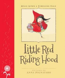 little red ridinghood once upon a timeless tale